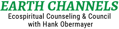 Ecospiritual Counseling & Council with Hank Obermayer
